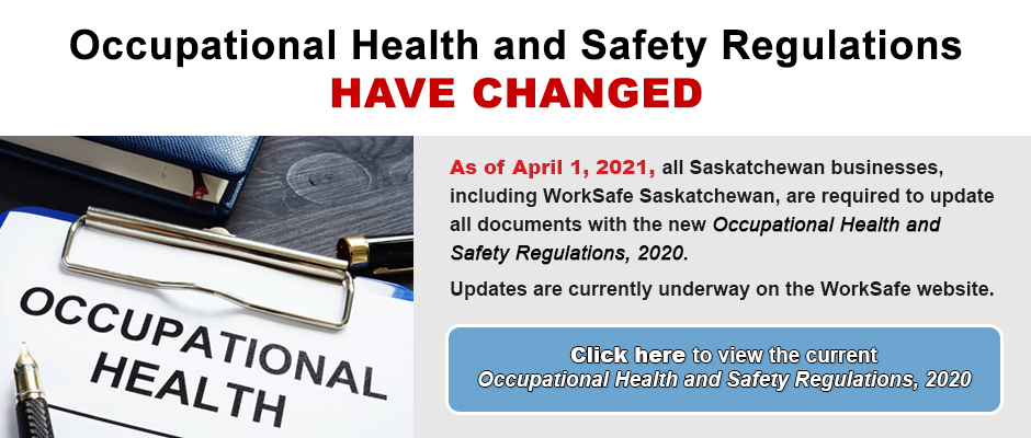 Occupational Health & Safety Regulations Have Changed